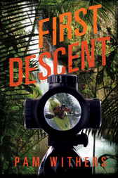 First Descent by Pam Withers