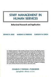 Staff Management in Human Services by Dennis Reid