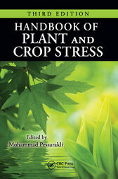 Handbook of Plant and Crop Stress, Third Edition by Mohammad Pessarakli