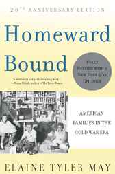 Homeward Bound by Elaine Tyler May