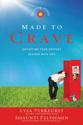 Made to Crave for Young Women by Lysa TerKeurst