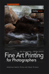 Fine Art Printing for Photographers by Uwe Steinmueller