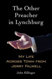 The Other Preacher in Lynchburg by John Killinger