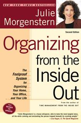Organizing from the Inside Out, second edition by Julie Morgenstern
