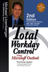 Total Workday Control Using Microsoft Outlook by Michael Linenberger
