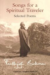 Song For A Spiritual Traveller: Selected by Frithjof Schuon