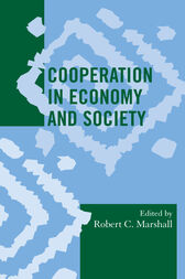 Cooperation in Economy and Society by Robert C. Marshall