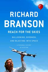Reach for the Skies (ebook) by Richard Branson   9781101514214