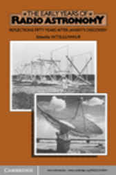 The Early Years of Radio Astronomy by W. T. Sullivan