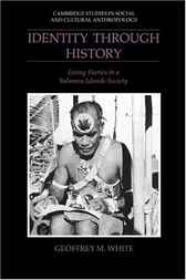 Identity through History by Geoffrey M. White