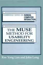 The Muse Method for Usability Engineering by Kee Yong Lim