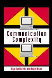 Communication Complexity by Eyal Kushilevitz
