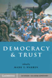 Democracy and Trust by Mark E. Warren
