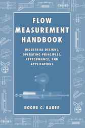 Flow Measurement Handbook by Roger C. Baker