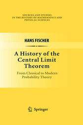 A History of the Central Limit Theorem by Hans Fischer
