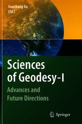 Sciences of Geodesy - I by Guochang Xu