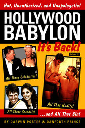 Hollywood Babylon--It's Back! by Darwin Porter