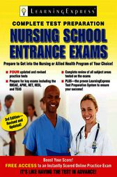 Nursing School Entrance Exams by LearningExpress LLC Editors