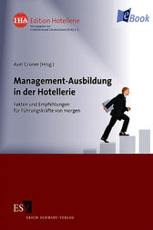 Management-Ausbildung in der Hotellerie by Axel Gruner