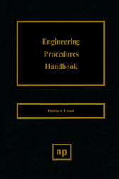 Engineering Procedures Handbook by Phillip A. Cloud