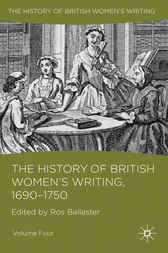 The History of British Women's Writing, 1690 - 1750