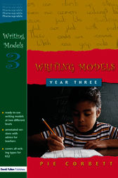 Writing Models Year 3 by Pie Corbett