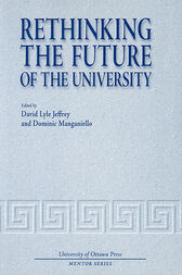 Rethinking the Future of the University by David Lyle Jeffrey