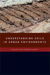 Understanding Soils in Urban Environments by Pam Hazelton