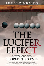 The Lucifer Effect by Philip Zimbardo
