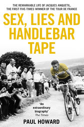 Sex, Lies and Handlebar Tape by Paul Howard