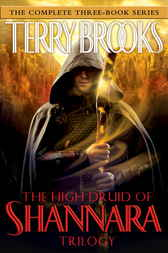 The High Druid of Shannara Trilogy by Terry Brooks