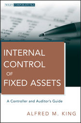 Internal Control of Fixed Assets by Alfred M. King