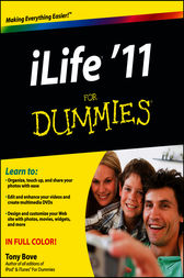 iLife '11 For Dummies by Tony Bove