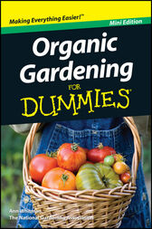 Organic Gardening For Dummies by Ann Whitman