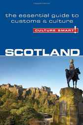Scotland - Culture Smart! by John Scotney