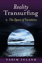 Reality Transurfing 1: The Space Of Vari by Vadim Zeland