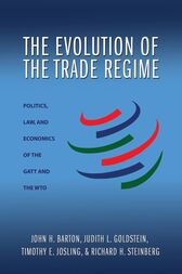 The Evolution of the Trade Regime by John H. Barton