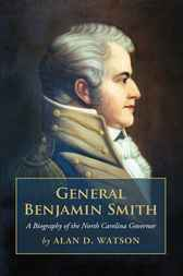 General Benjamin Smith by Alan D. Watson