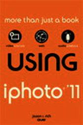 Using iPhoto 11 by Jason R. Rich
