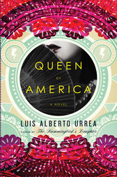 Queen of America by Luis Alberto Urrea