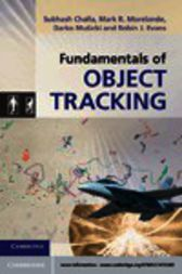 Fundamentals of Object Tracking by Subhash Challa