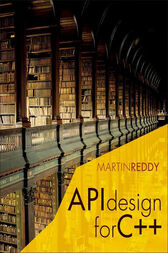 API Design for C++ by Martin Reddy