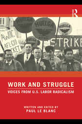 Work and Struggle by Paul Le Blanc