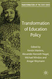 Transformation of Education Policy by Kerstin Martens