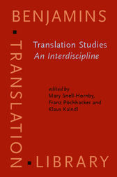 Translation Studies: An Interdiscipline by Mary Snell-Hornby