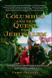 Columbus and the Quest for Jerusalem by Carol Delaney