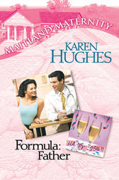 Formula: Father by Karen Hughes