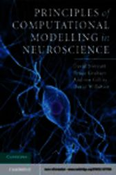 Principles of Computational Modelling in Neuroscience by David Sterratt