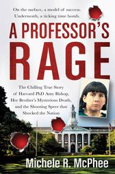 A Professor's Rage by Michele R. McPhee