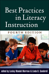 Best Practices in Literacy Instruction, Fourth Edition by Lesley Mandel Morrow
